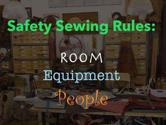 Safety-sewing-rules---room,-equipment,-people