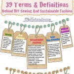 Eco, Refashion or Upcycling? 39 Terms & Definitions Behind DIY Sewing And Sustainable Fashion